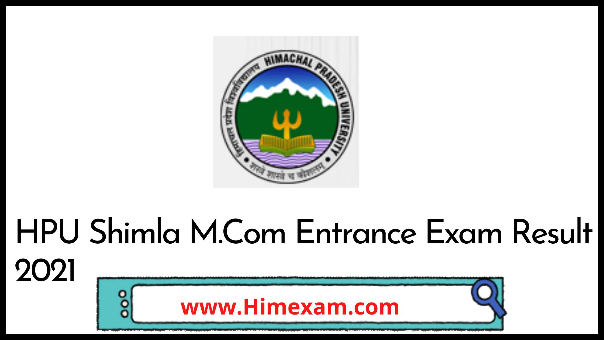 HPU Shimla M.Com Entrance Exam Result 2021