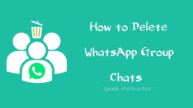 Delete WhatsApp group chats