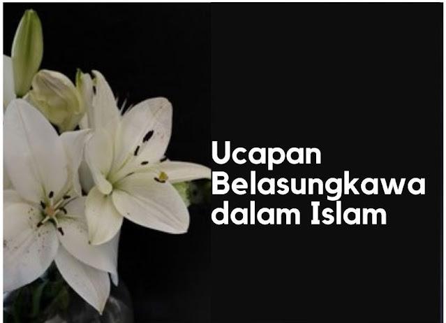 Ucapan belasungkawa dalam islam