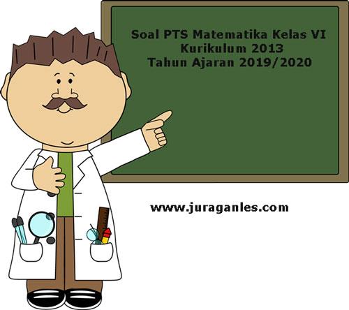 Soal Pts Uts Matematika Kelas 6 K13 Terbaru Tahun 2019 Juragan Les