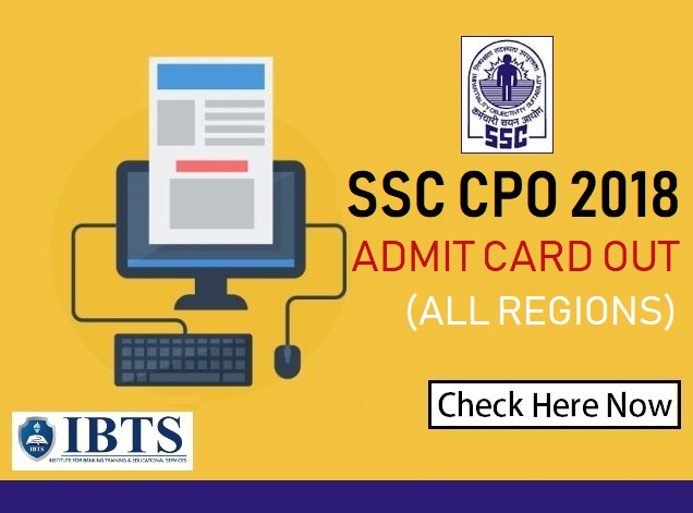 SSC CPO Admit Card 2018 Out Download Hall Ticket (All Regions)