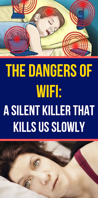 The Dangers Of WiFi: A Silent Killer That Kills Us Slowly