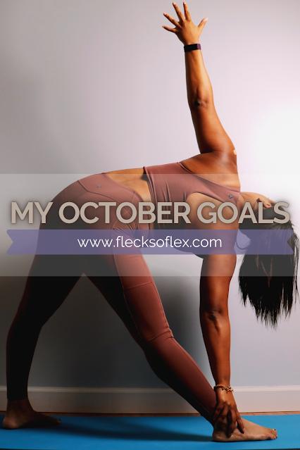 My October 2020 Goals