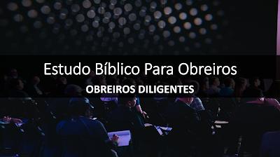 estudo-bíblico-para-obreiros