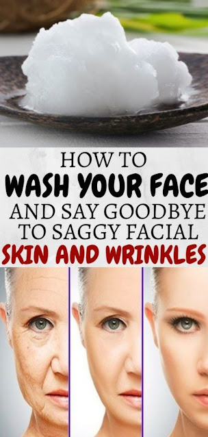 How To Wash Your Face And Say Goodbye To Saggy Facial Skin And Wrinkles