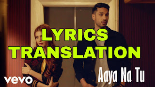 Aaya Na Tu Lyrics in English | With Translation | – Arjun Kanungo