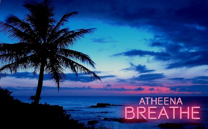 Music: Atheena - Breathe