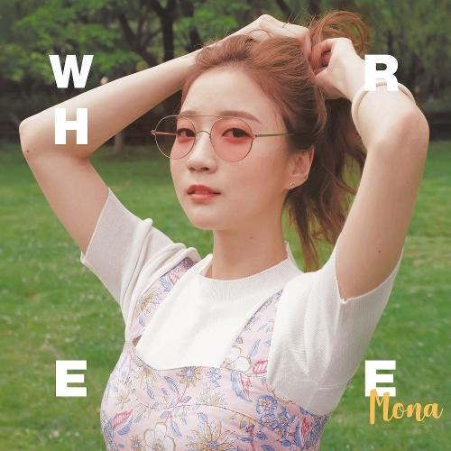 MONA – Where – Single