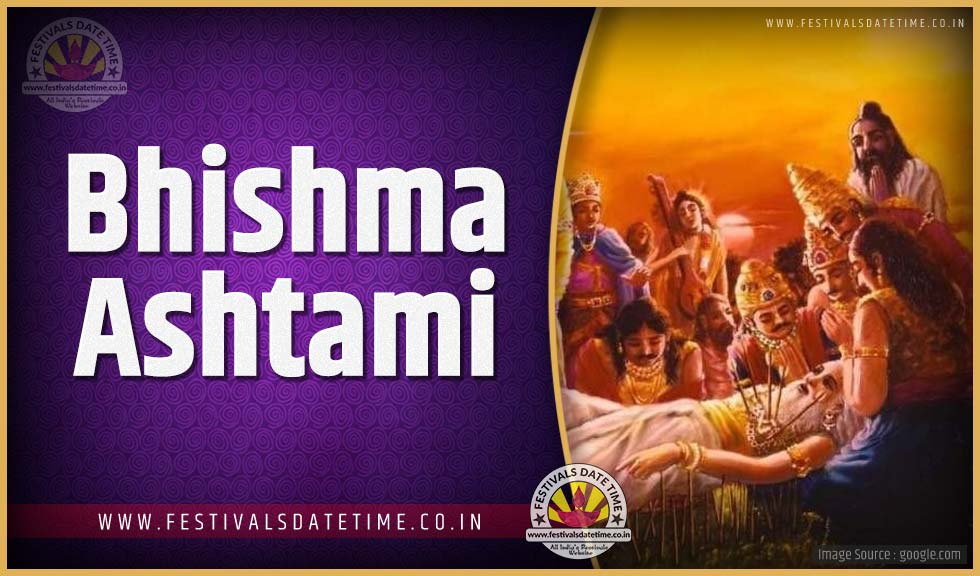2020 Bhishma Ashtami Date and Time, 2020 Bhishma Ashtami Festival Schedule and Calendar