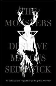 The Monsters we deserve - Marcus Sedgwick