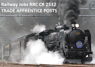 Railway jobs RRC CR 2532 Trade Apprentice Posts Recruitment