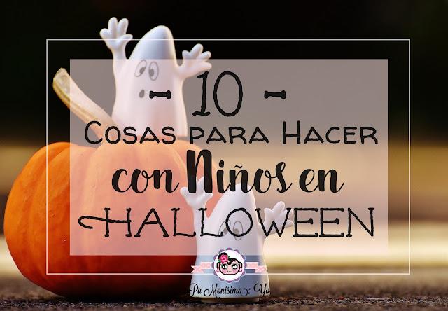 10 cosas que hacer con niños en Halloween monerias en fieltro pamonisimayo