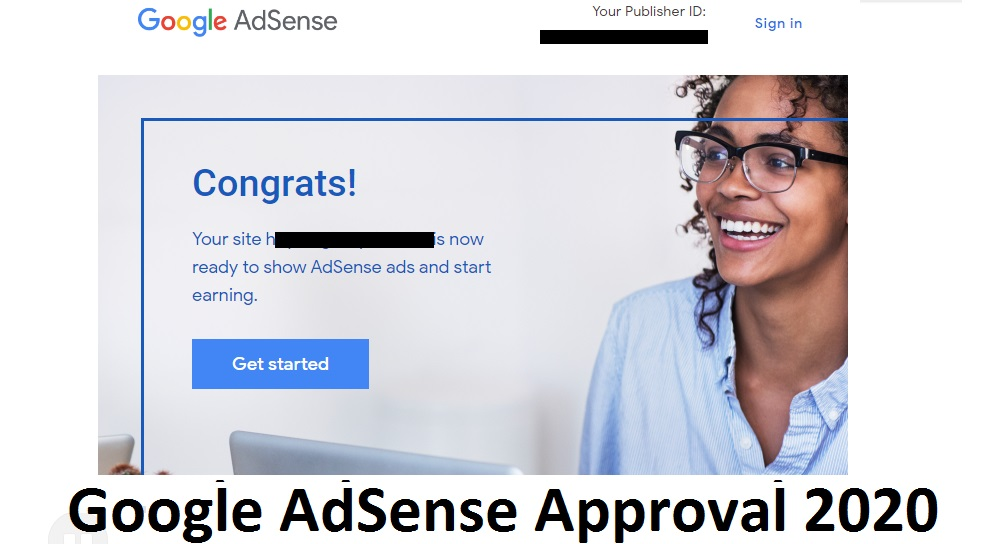 Google AdSense Approval 2020, Google AdSense Approval trick 2020, How to get adsense approval in 1 minute