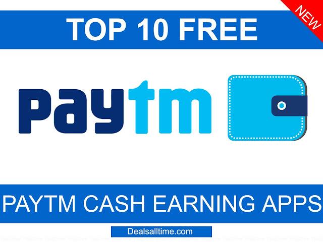 Paytm Cash, Free Paytm Cash, How to earn paytm cash, Top 10 Free Paytm Cash Earning Apps 2020