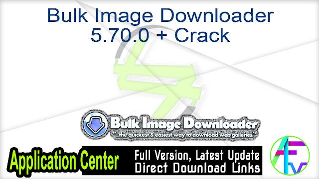 Bulk Image Downloader 5.70.0 + Crack