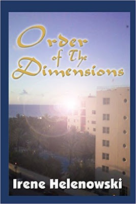 order of the dimensions, irene helenowski, book review