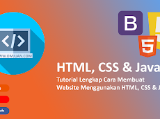 Tutorial Lengkap Cara Membuat Website Menggunakan HTML, CSS & JAVASCRIPT