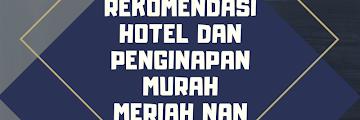 4 Rekomendasi Hotel & Penginapan Murah Meriah nan Nyaman