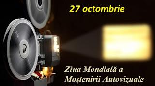 27 octombrie: Ziua Mondială a Moștenirii Autovizuale
