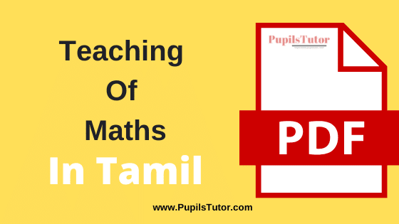 [Pedagogy of Mathematics] Teaching of Mathematics PDF Book, Notes and Study Material in Tamil Medium Download Free for B.Ed 1st and 2nd Year
