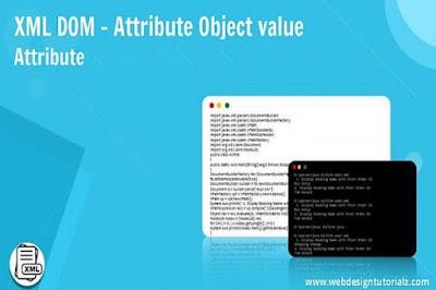 XML DOM - Attribute Object value Attribute