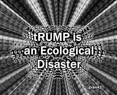 MEME - tRUMP is an Ecological Disaster - gvan42