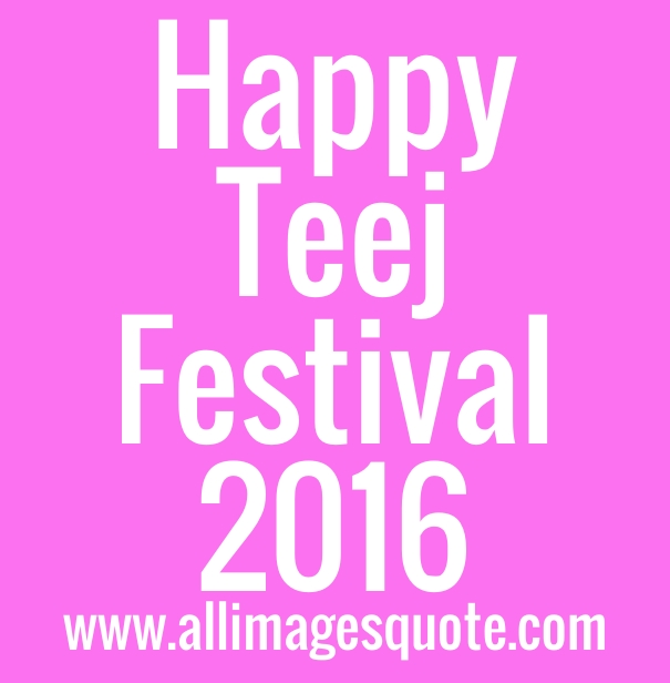 Happy Teej Festival 2016 Images Quotes Messages with Wishes