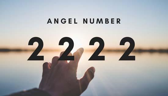 Ý nghĩa thực sự đằng sau các số Thiên thần 2, 22, 222 và 2222