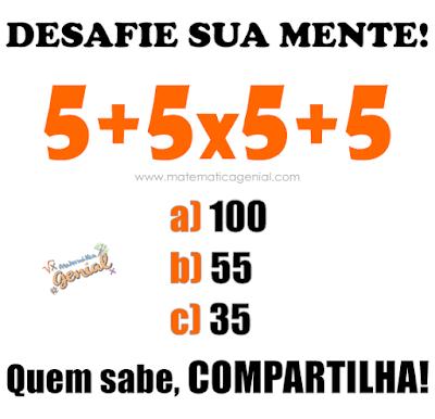 Desafie sua mente: 5+5x5+5