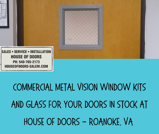 Commercial Metal vision Window kits  and glass for your doors in stock at  House of Doors - Roanoke, VA