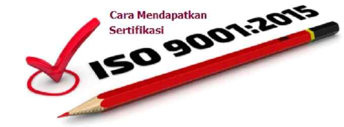 cara mendapatkan iso 9001:2015