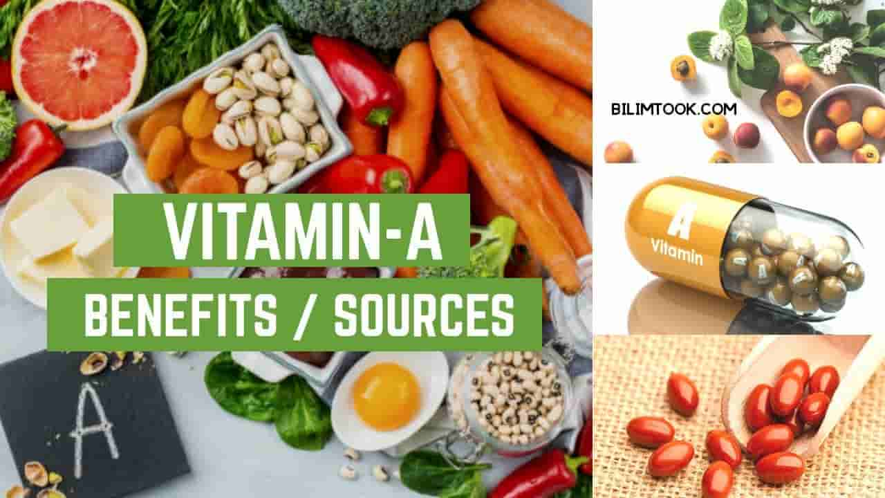 Vitamin A - Benefits, Sources, and Deficiency of Vitamin A