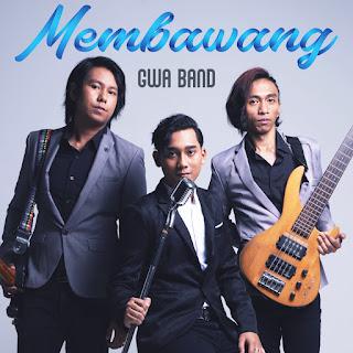 Gwa Band - Membawang MP3