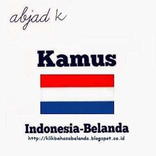 Abjad K, Kamus Indonesia - Belanda