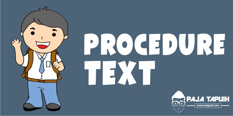 15 Contoh Soal Procedure Text Dan Kunci Jawaban Terbaru Paja Tapuih