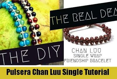Como hacer la Pulsera Chan Luu Single