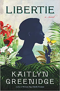 Book Review: Libertie, by Katilyn Greenidge