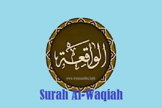 Surah Al-Waqi'ah Arab, Latin, Terjemahan