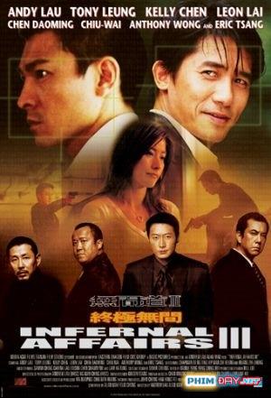 Vô Gian Đạo 3 - Infernal Affairs 3 (2003)