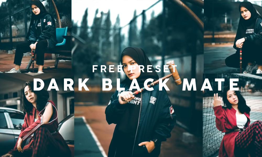 Free Download Preset Dark Black Mate