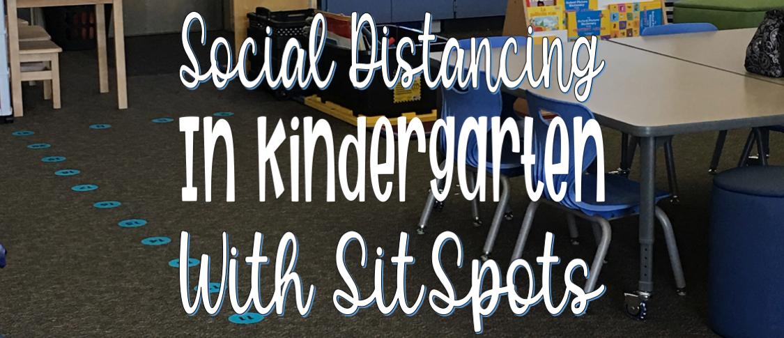 Social Distancing in Kindergarten