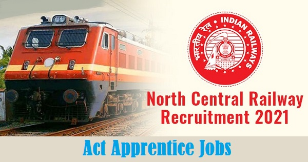 North Central Railway Apprentice Jobs 2021