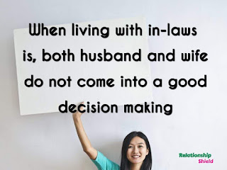 when living with in-laws is, both husband and wife do not come into a good decision making