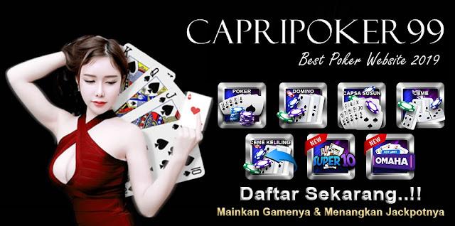 capripoker99 , poker indonesia terpercaya, poker online ,qq poker , dewapoker