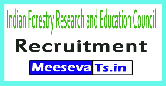 Indian Forestry Research and Education Council ICFRE Recruitment