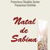 Chico Xavier - Natal de Sabina