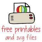 Free Printables and SVG Files