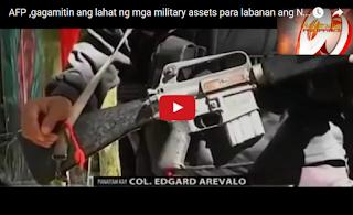 AFP ,gagamitin ang lahat ng mga military assets para labanan ang NPA