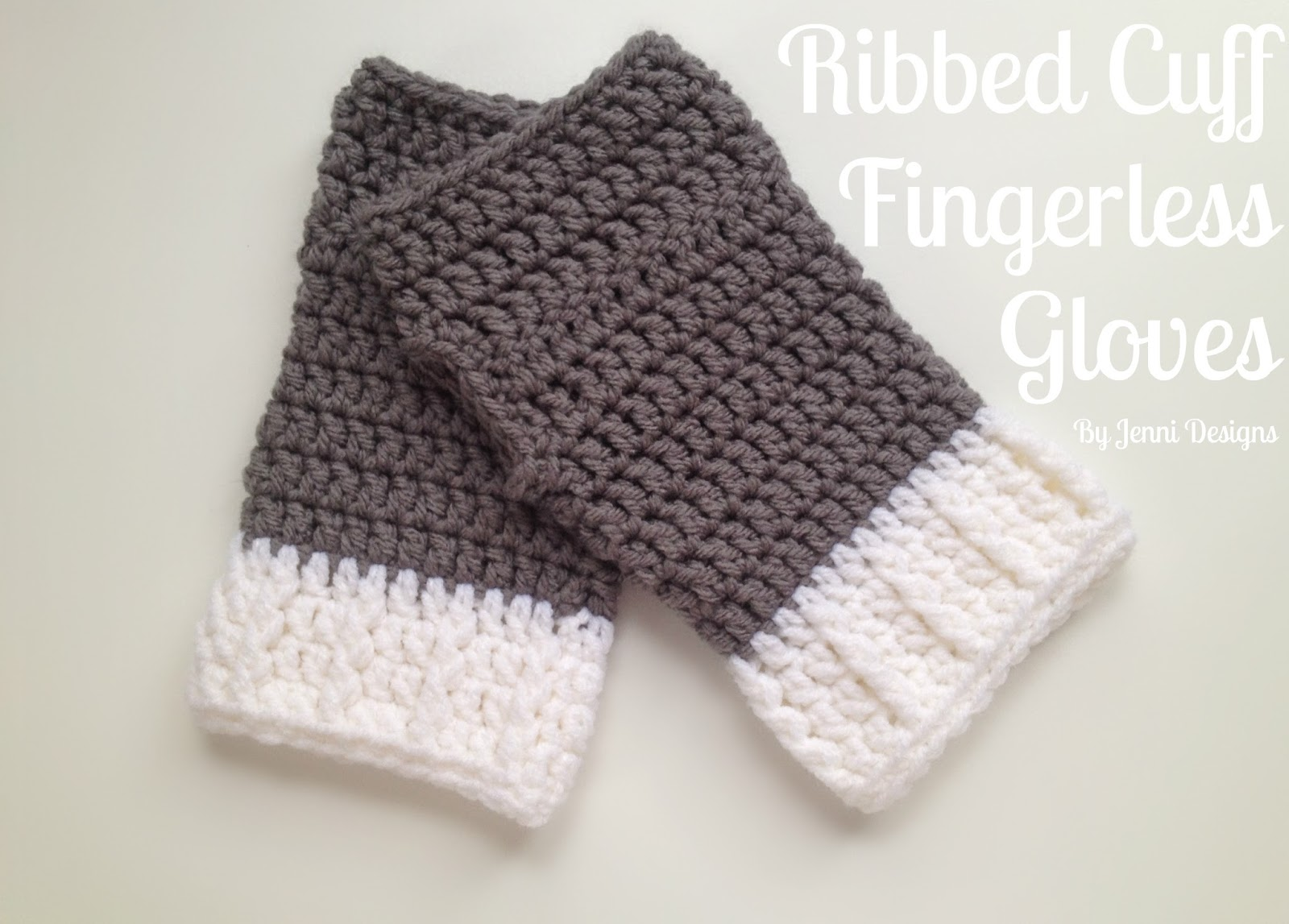 By Jenni Designs: Free Crochet Pattern: Easy Ribbed Cuff Fingerless ...