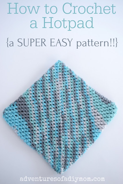 "picture of a crocheted hotpad set at a diagonal. The words ""How to Make a Hotpad {a Super Easy Pattern!!} are displayed across the top of image"